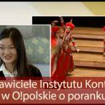 Przedstawiciele Instytutu Konfucjusza w O!polskie o poranku