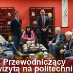 Przewodniczący z wizytą na politechnice