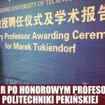 Rektor PO honorowym profesorem Politechniki Pekińskiej