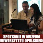 Spotkanie w muzeum Uniwersytetu Opolskiego