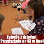 Zajęcia z dziećmi z Przedszkola nr 43 w Opolu