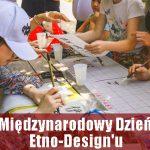 Międzynarodowy Dzień Etno-Design'u