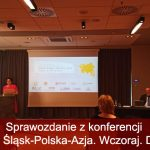 """Sprawozdanie z konferencji pn. """"Dolny Śląsk-Polska-Azja. Wczoraj. Dziś. Jutro"""""""